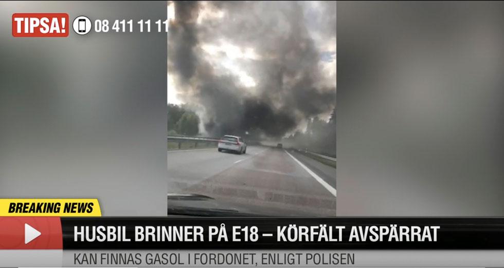 Den dramatiska branden blev stort uppslagen i medierna och köerna på E18 blev långa.