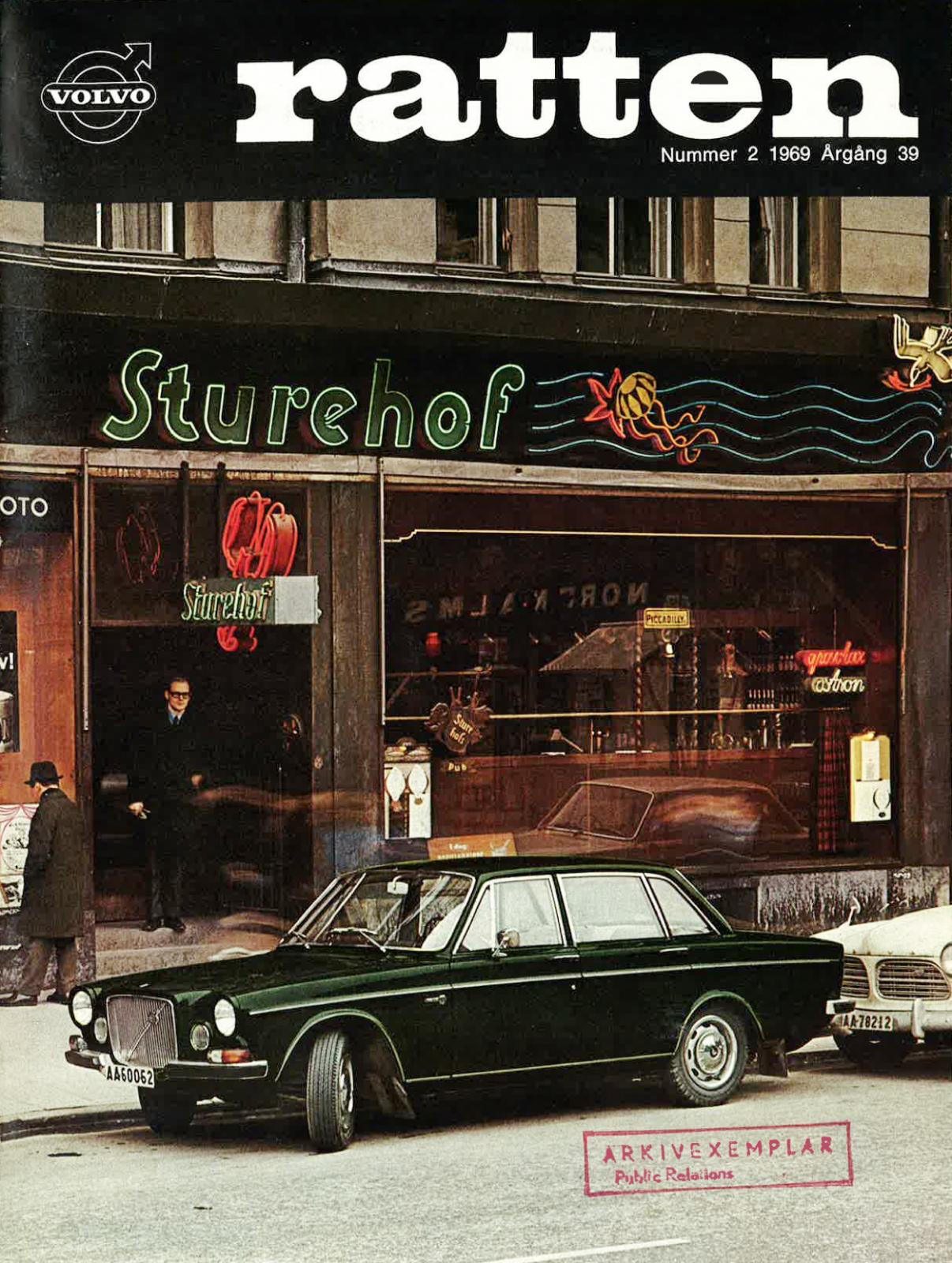 Volvo har vårdat minnet av Larson och Gabrielssons kräftmiddag på Sturehof. Här är ett exempel, ett nummer av kundtidningen Ratten 1969 där krögaren intervjuas - han körde Volvo 164.