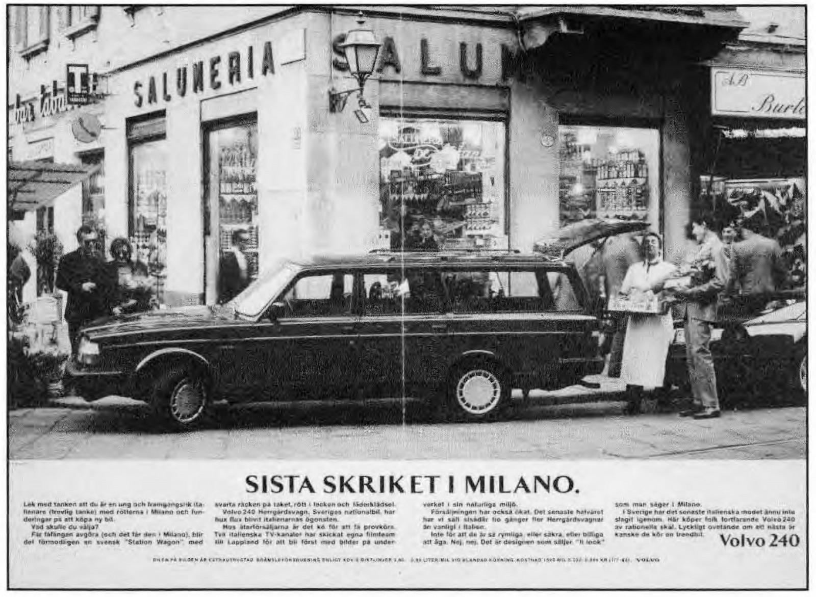 Succén i Italien gick att använda även för att sälja Volvo 240 i Sverige!