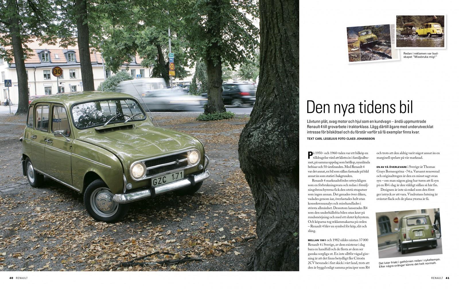 Upplev en av få bevarade Renault 4 från 1970-talet.