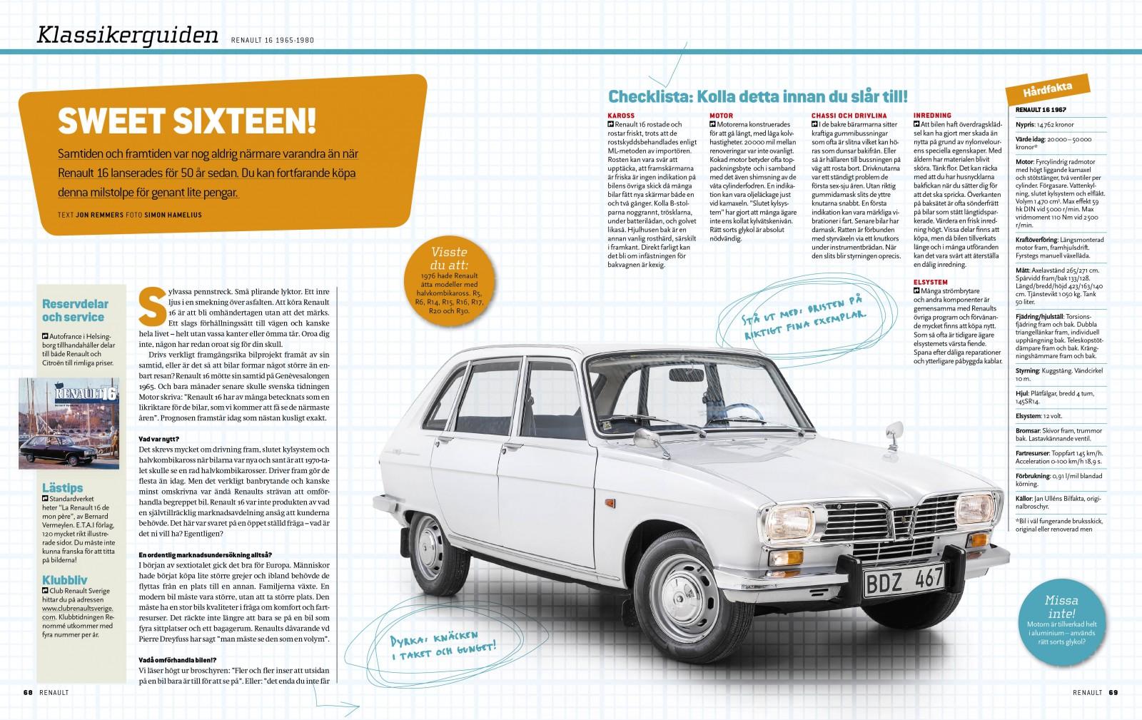 Smarta, snygga och bekväma R16. År för år, modell för modell. Stor guide.