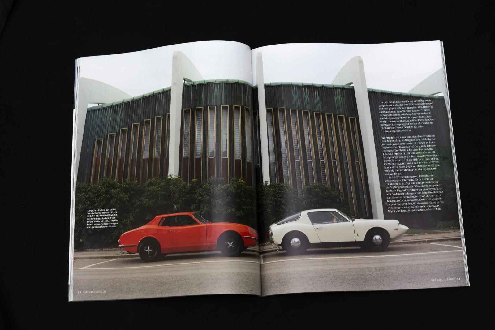 Vinnaren skriver historien. Men historien är full av sidospår och oväntade vändningar – som när Saab på 1960-talet skulle bli sportbilstillverkare! Två prototyper konkurrerade i ett projekt som döljer både bitterhet, svek och pur genialitet. Men hur mycket tävling var det egentligen mellan Catharina och MFI-13?