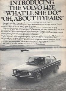 Att Volvos medellivslängd var 11 år i Sverige vid den här tiden var något de amerikanska reklammakarna tog fasta på.