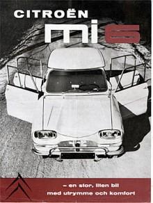 I Sverige fick bilen inte heta AMI av juridiska skäl. Bilföretaget MotorAMI protesterade och svenska Citroën kallade därför bilen MI 6 respektive MI8. Motoreffekten var från början 22 hk men höjdes snart till 26.