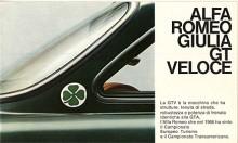 De Bertonecoupér som har den så kallade osthyvelfronten heter alla Giulia. Sista utförandet med 1600-motor hette GT Veloce, fanns 1966-1968 och var mer påkostad än föregångaren GT. Tre hästkrafter till räckte för tillnamnet Veloce (=hastighet)!