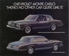 I det dittills av Ford Thunderbird dominerade segmentet personal luxury cars introducerades 1970 Chevrolet Monte Carlo. Den blev oerhört populär och i flera år den mest sålda av Chevrolets många olika modeller. Monte Carlo fanns i fyra generationer 1970 -1988, alla baserade på den bakhjulsdrivna Malibu som den överlevde med fem år. Efter ett uppehåll på sex år återkom den med framhjulsdrift i två generationer 1995-2007. Då blev den en coupévariant av Lumina och senare Impala. Bilden visar en 78:a, den första i tredje generationen.