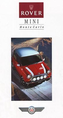 Mini Cooper Monte Carlo var en av 1990-talets otaliga Limited Editions av hundkojan. Den fanns bara 1994. Dekaltrimmad och i rött eller svart med vitt tak. Inredningen var tvåfärgad i rött och kräm som på 60-talets Cooper. Traditionellt vita instrumenttavlor stod det i broschyren. Dåligt påläst, för originalet hade alltid svarta.