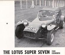 Först en bild på en äkta Lotus Super Seven! Det är en 1500 Cosworth från 1963 med för ovanlighetens skull påknäppt kapell! Super Seven är ett inregistrerat varumärke! Beware of imitations!