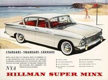 En större bil togs fram som ersättare till Minx men denna sålde fortfarande så bra att den fick gå parallellt med den nya modellen som fick namnet Super Minx och kom på marknaden som 1961 års modell.