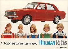Både Minx och Super Minx avlöstes i början av 1967 av en ny Minx som i själva verket var en billighetsmodell av Hillman Hunter, en av de många varianterna i Arrowserien.