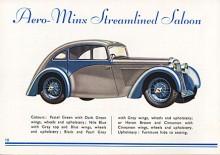 En sportbil var Aero-Minx med trimmad motor och splinesmonterade ekerhjul. Strömlinjeform var högsta mode 1934 men Aero-Minx fanns också i två öppna varianter i traditionell stil.