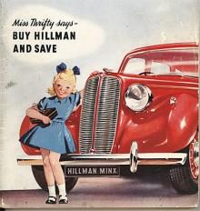 Här kommer Spara med sitt kassaskrin och uppmanar 1939 års bilkunder att köpa en Minx, som nu klätts i en bullig kaross av sent trettiotalssnitt. Karossen blev självbärande från 1940.