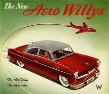Sedan har vi Willys Aero. En personbil byggd av Willys Overland, senare Kaiser-Willys Corporation, mellan 1952-55. Willys Aero fanns med flera tilläggsnamn som Ace, Lark, Eagle och Wing. Den enklaste Lark hade fyrcylindrig maskin, resten raka sexor. Willys Aero fortsatte sin bana i Brasilien med namnet Aero 2600 och ny frontdesign. Den tillverkades i Sydamerika 1960-72. Totalt gjordes drygt 200 000 bilar på de båda kontinenterna.