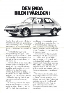 När Colt lanserades i Sverige 1981 skrädde man inte orden - den var en unik världssensation!