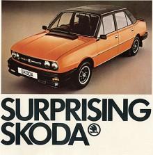 Skoda Super Estelle 1987 var en toppmodell för den engelska marknaden med vinyltak, glaslucka, spoiler och alu-fälgar. Tarted-up sa man, men med dubbelledade drivaxlar och kränghämmare var vältningsfaran i stort sett borta. Motorblocket var i aluminium men topplocket märkligt nog av gjutjärn, nåja det hade även Chevrolet Vega tio år tidigare. Sloganen syftade givetvis på att Skoda gav överraskande mycket för pengarna men en del blev överraskade på¨andra sätt...