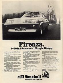 Motorn till Magnum HP som värsta modellen kallades lånades från Vauxhall Victor 2300 och levererade 132 hk med dubbla förgasare. Endast 204 ex byggdes. Vanligare var Firenza 2000 med 104 hk och den totala produktionen av Firenza stannade på 13 416 bilar.
