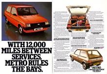 """Austin Mini Metro var bilen skulle """"send the foreigners back where they belong"""" enligt reklamen. I klartext betydde det att nu fanns det inga som helst skäl längre för engelsmännen att köpa utländska bilar som Fiat 127, Peugeot 104, VW Polo, Renault 5 eller något japanskt. Och i början lydde britterna och Mini Metro blev toppsäljaren i klassen, men snart återtog Ford Fiesta titeln."""