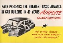 Nash gjorde ett stort nummer av den självbärande karosskonstruktionen som man börjat med redan 1942.