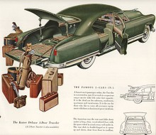Vänner av Kaiser-Frazer framhåller gärna att deras favoritmärken var före SAAB och andra med combi-coupe eller, om man så vill, hatch-back. Om det är rätt eller inte tar vi inte upp nu, men eftersom vi gillar amerikanska independents vill vi idag, trots stavningen, gärna uppmärksamma Kaiser Traveler 1949-1953. Den var ett mellanting mellan sedan och station wagon så namnet var passande. Bilden visar en 51:a
