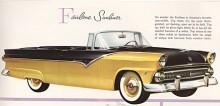 Första året 1955 skilde sig Fairlane från rangtvåan Customline genom annan sidodekor, mera krom och bättre klädselmaterial. Convertible fanns bara som Fairlane.