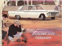 Inför 1962 applicerades namnet Fairlane på en helt ny bil. Det var en intermediary, som i princip var en förstorad Falcon. Den blev rätt populär även i Sverige där den till en början bara fanns med sexa.