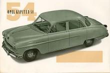 Den i Tyskland kallade Hajnoskapitänen debuterade i december 1953 och var verkligen helt ny utom att sexan med anor från 1936 fick hänga med ett tag till, nu med 68 hk hemma i Tyskland och upptill 79 hk på export.