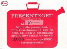 """""""Ett presentkort på en billigare bensindunk från Esso. Kan vara bra att spara."""" Klassiker tackar!"""