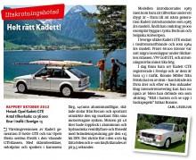 Oktober 2012 uppmärksammade vi Kadett GTE och dess närmast förestående utrotning i tidningen också, bara 13 stycken finns i trafik....
