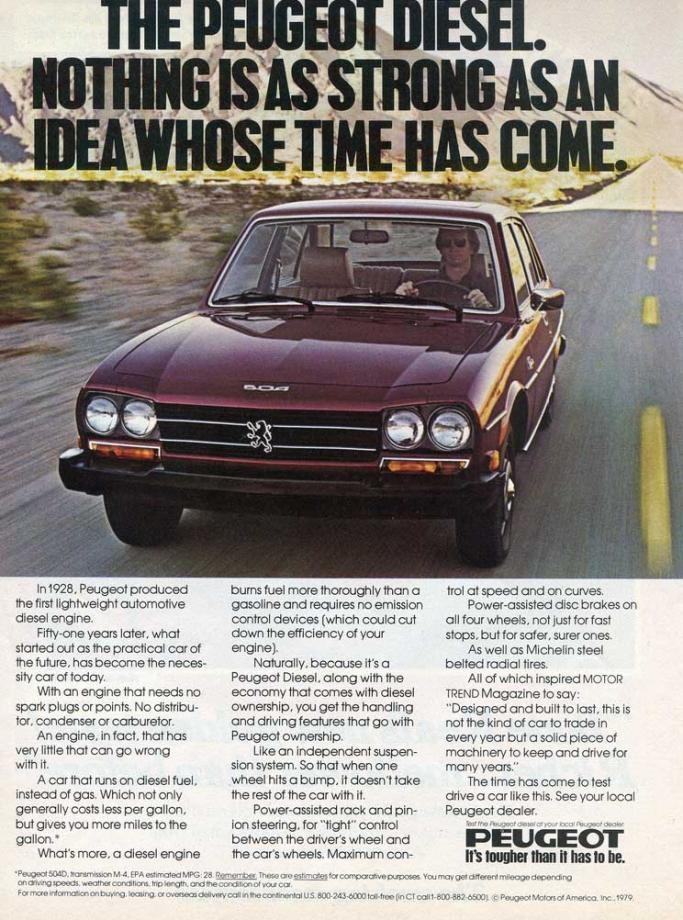 Peugeot 504 såldes företrädelsevis med dieselmotorer i USA, nånting som de inhemska tillverkarna inte hade anammat i någon vidare utsträckning.