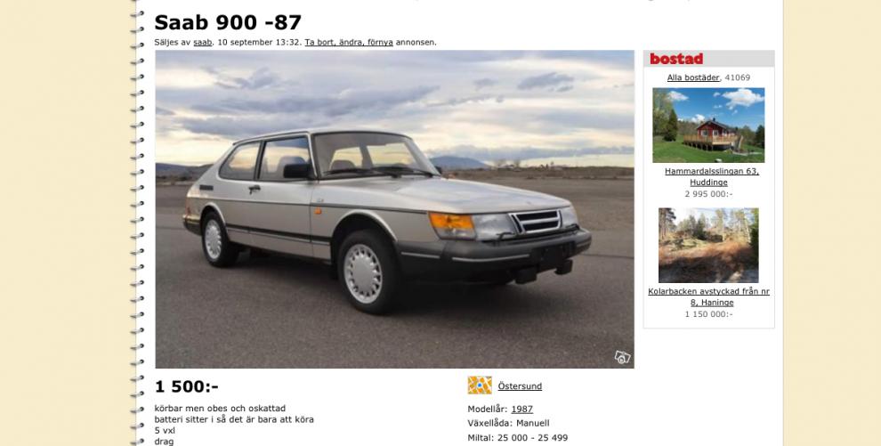 En Saab 900 för 1500 - mer behöver det fortfarande inte kosta. Om fem år kommer ingen att tro dig!