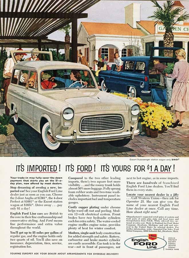 Folkliga Ford Anglia och stationsvagnen Escort såldes i USA, här ur 1959 års annons.