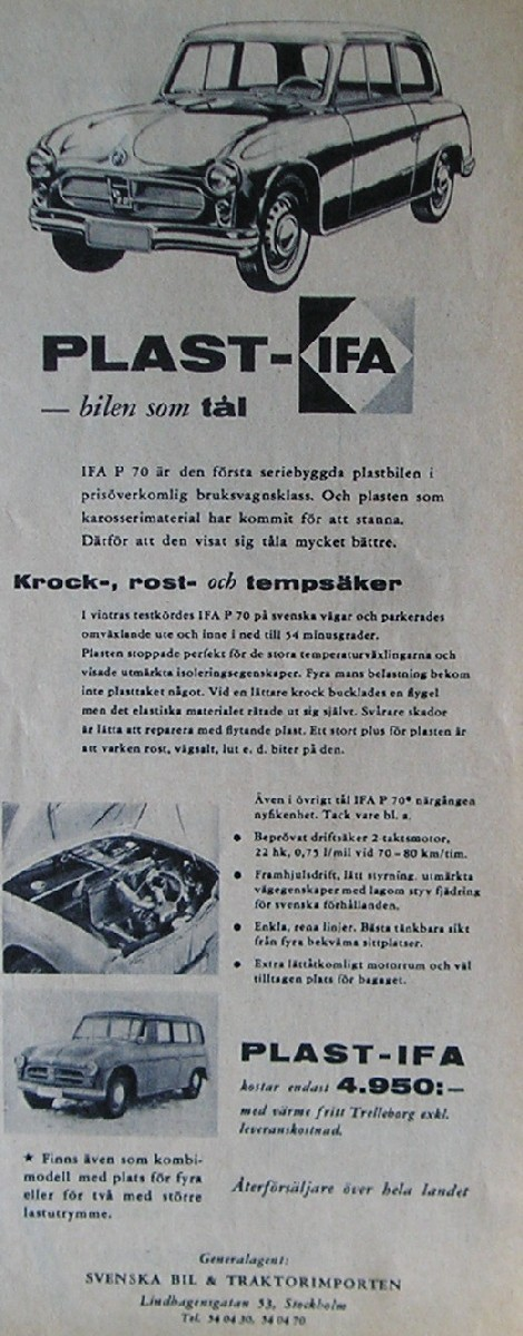 """1957 sålde man """"Plast-Ifa"""" genom Bil och traktorimporten. Egentligen hette den Zwickau P70 och såldes som """"rost, krock och temperatursäker"""", kanske det där sista stämde.."""
