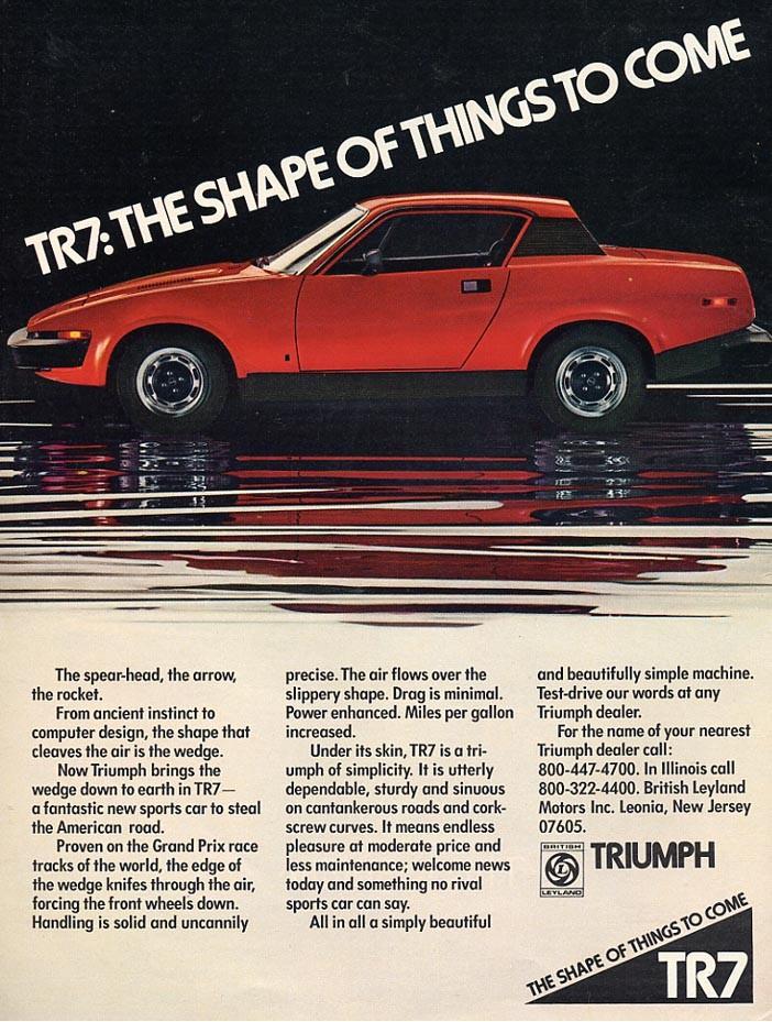 Triumph TR7, med moderna, nästan futuristiska linjer bröt den mot det traditionella brittiska sportbilstänkandet.