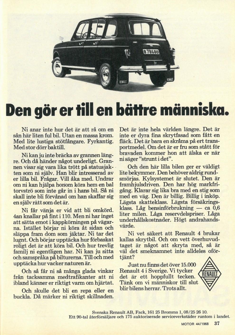 Renault satsade hela 1960-talet på epokgörande reklam och det smittade av sig på hela branschen. Men grundgreppet kom från den amerikanska VW-kampanjen.