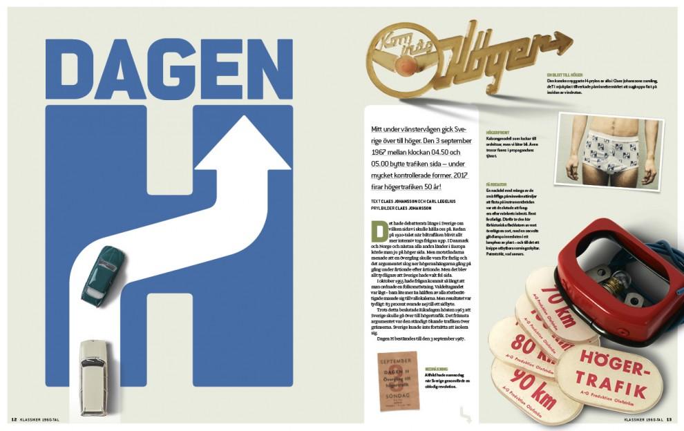 Högertrafikomläggningen 1967 – Sveriges största informationskampanj någonsin. Så gick det till!