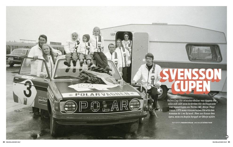 Volvo Cup blev en väg in i motorsporten för många.
