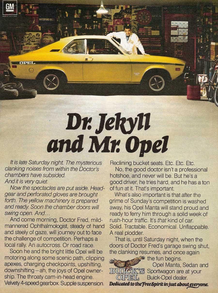 Dr Jekyll och mr Hyde Opel Manta 1975