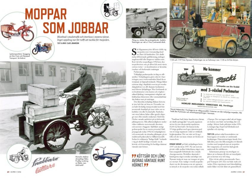 Mopeder som gjorde nytta. På två och tre hjul.
