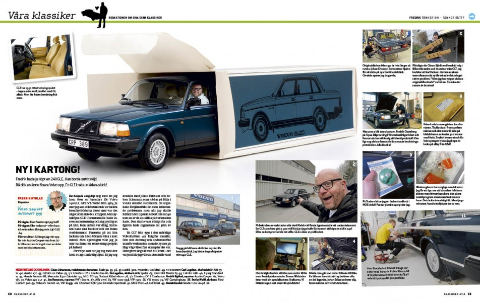 Fredrik Nyblad har köpt Volvo 240 GLT i broschyrskick. Våra Klassiker!