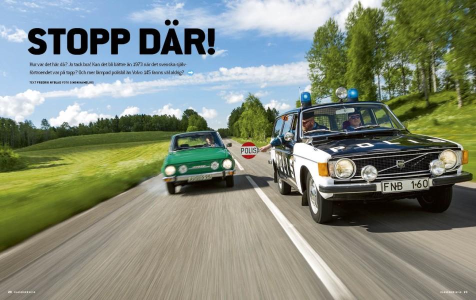 Volvo 145 1973 i polisutförande - en hård nöt för Skodaföraren att knäcka.