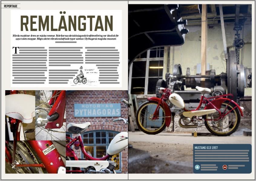 Den 30 augusti kommer vi ha mopedträff i Norrtälje. Träffpunkt Moped – i Pythagoras fabriksmuseum. Vi började med att fota remmoppar och remdrivna maskiner ...