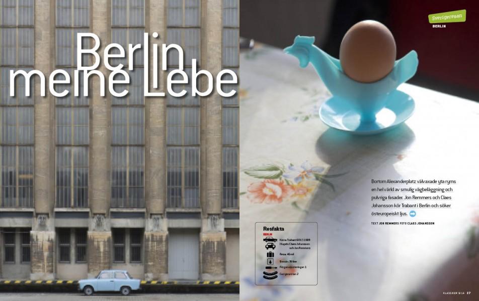 Berlin är en av världens mest intressanta städer. Vi utförskar – med Trabant!