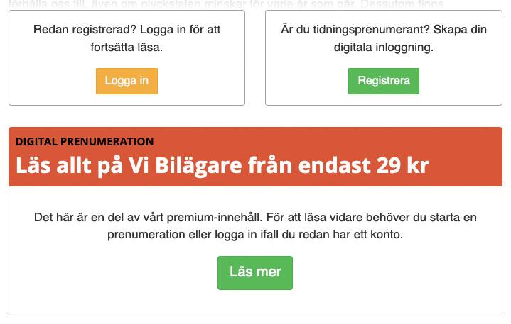 Det finns tre val när du möter en Premium-artikel. Logga in, Registrera eller att läsa mer om erbjudandet.