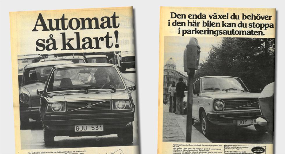 """""""En modern bil i den här klassen skall vara automatväxlad"""", sa reklamen för Volvo 343."""