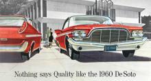 """""""Inget andas kvalitet som 1960 års DeSoto"""" hette det i broschyren. Och ändå sålde man uruselt… Bilarna var avancerade i ett avseende: de hade en självbärande karosskonstruktion."""